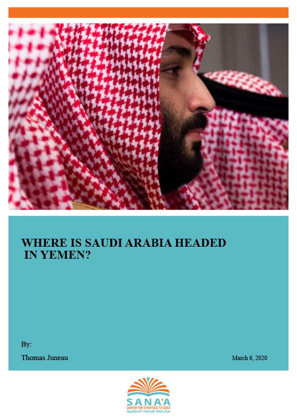Where is Saudi Arabia Headed in Yemen?