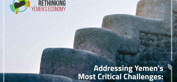Addressing Yemen's Most Critical Challenges: Practical Short-Term Recommendations